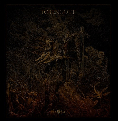 TOTENGOTT (ESP) – The abyss, 2019