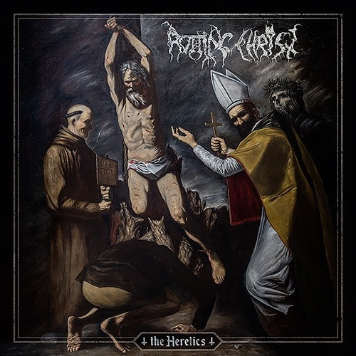 ROTTING CHRIST (GRC) – The Heretics, 2019