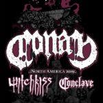 CONAN (GBR) + WITCHKISS (USA) + CONCLAVE (USA) – Boston – 26/06/19
