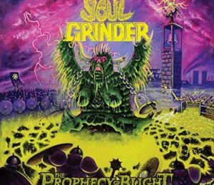 SOUL GRINDER (USA) – The prophecy of blight, 2019