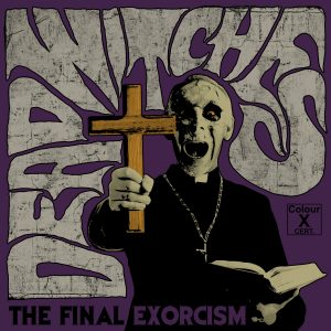 DEAD WITCHES (GBR) – The final exorcism, 2019