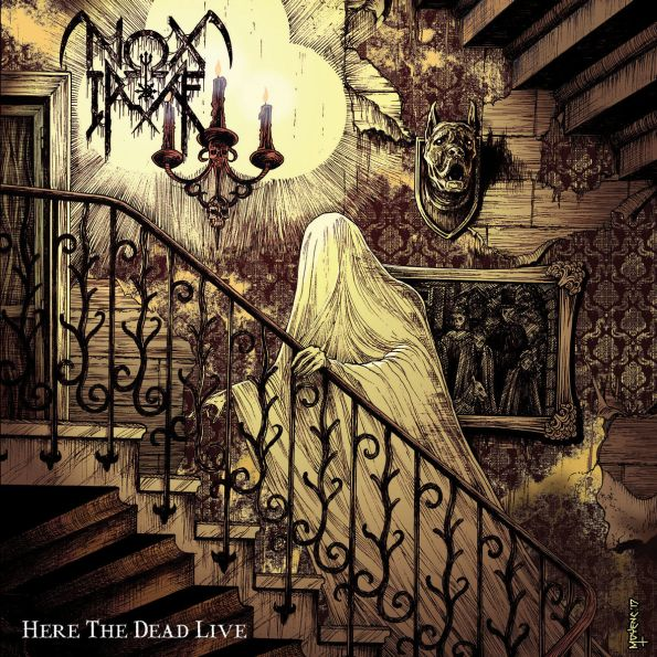NOX IRAE (FRA) – Here the dead live, 2019