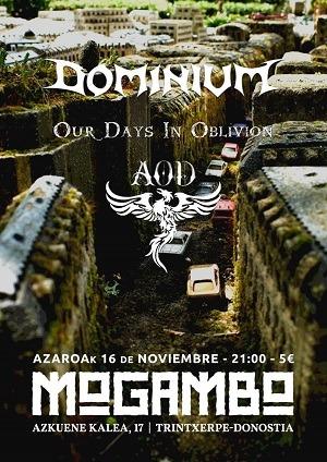 DOMINIUM  + OUR DAYS IN OBLIVION + AOD