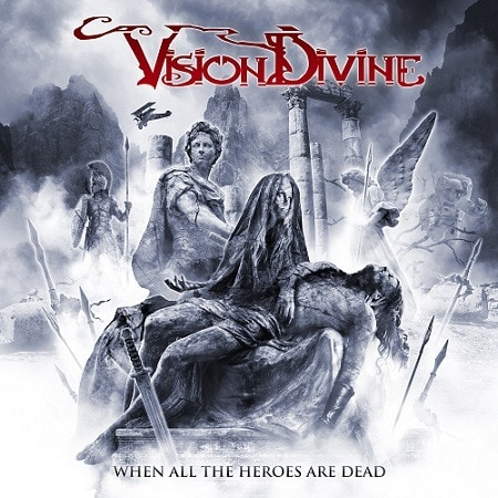 VISION DIVINE (ITA) – When all the heroes are dead, 2019