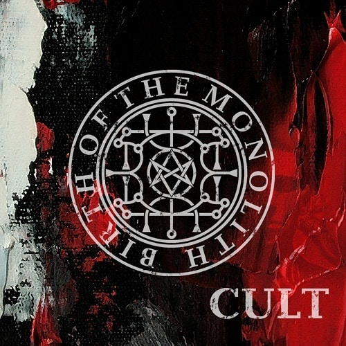 BIRTH OF THE MONOLITH (RUS) – Cult, 2018