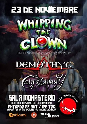 WHIPPING THE CLOWN + DEMOTHYC + CAINS`S DINASTY