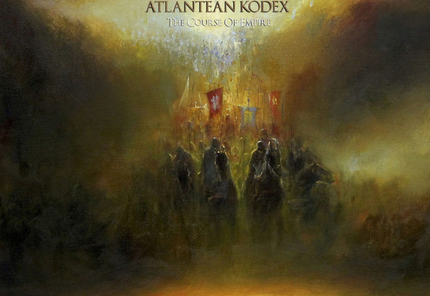 ATLANTEAN KODEX (DEU) – The course of Empire, 2019