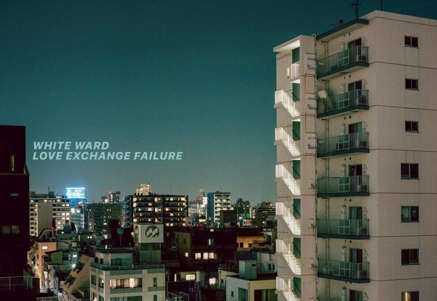 WHITE WARD (UKR) – Love exchange failure, 2019