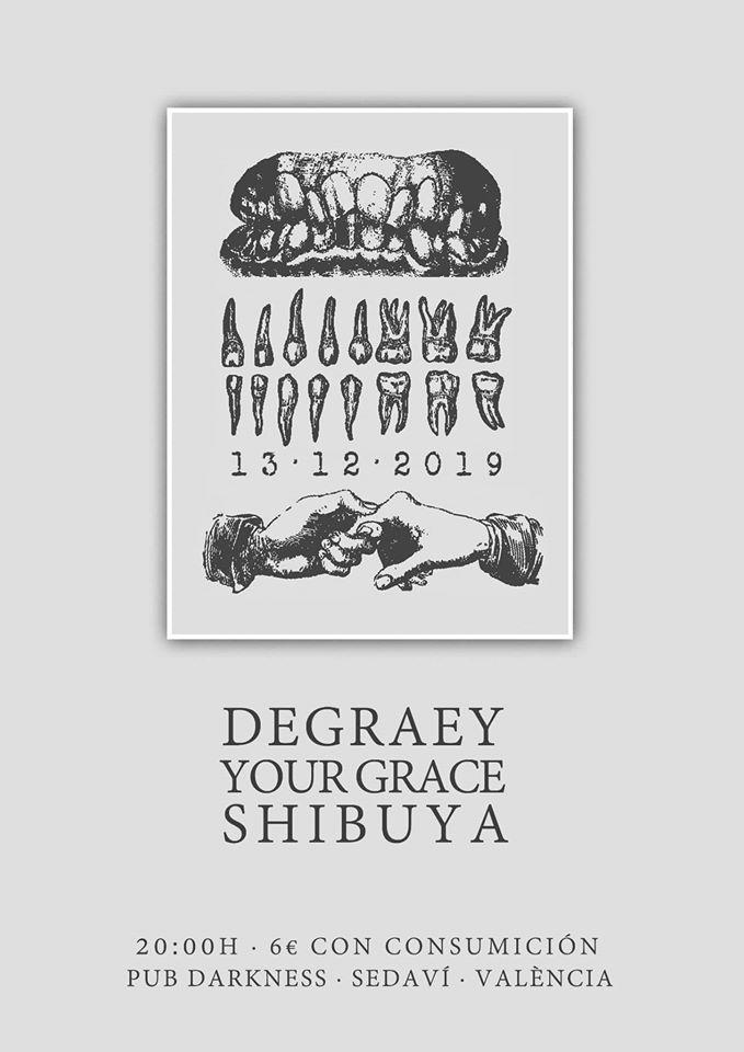 DEGRAEY + YOUR GRACE + SHIBUYA