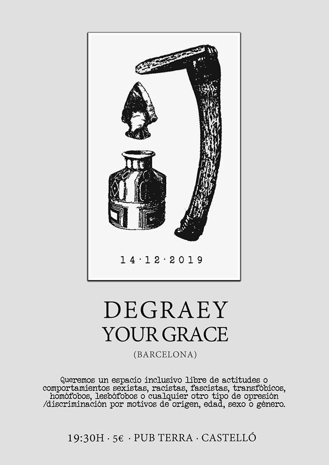 DEGRAEY + YOUR GRACE