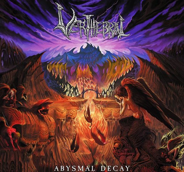 VERTHEBRAL (PRY) – Abysmal decay, 2019