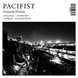 Pacifist - Portada Greyscale dreams
