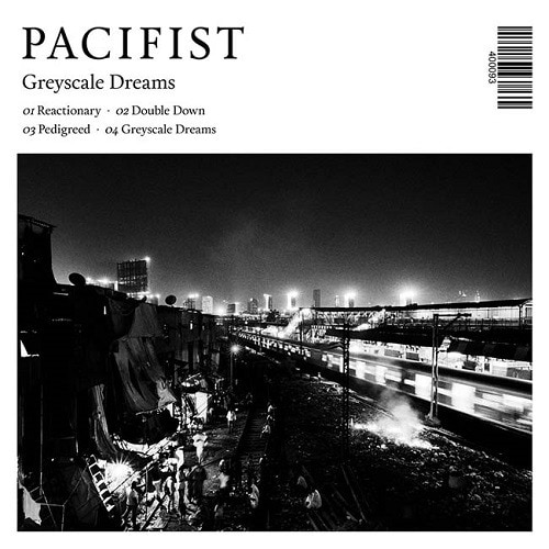 PACIFIST (IND) – Greyscale dreams, 2019
