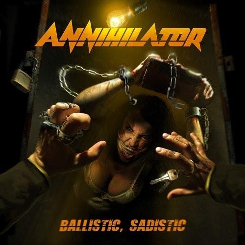 ANNIHILATOR (CAN) – Ballistic, sadistic, 2020