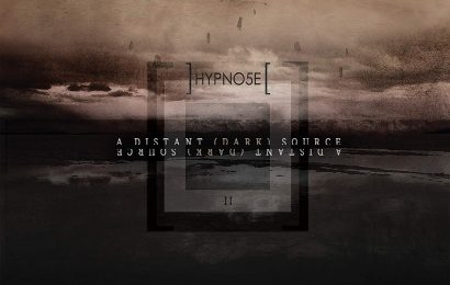 HYPNO5E (FRA) – A distant (dark) source, 2019