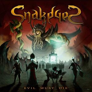 SNAKEYES (ESP) – Evil must die, 2020
