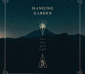 HANGING GARDEN (FIN) – Into that good night, 2019