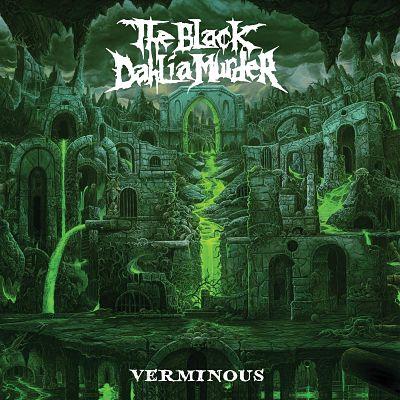 THE BLACK DAHLIA MURDER (USA) – Verminous, 2020