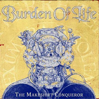 BURDEN OF LIFE (DEU) – The makeshift conqueror, 2020