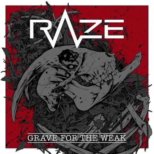 RAZE (ESP) – Grave for the weak, 2020