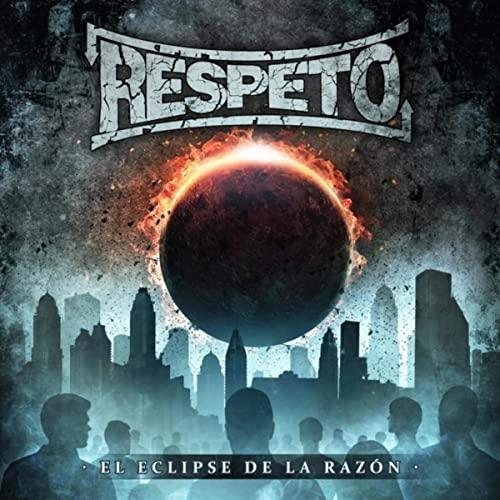 RESPETO (ARG) – El eclipse de la razón, 2020