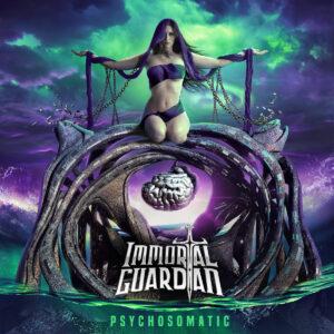 Portada del album Psychosomatic de Immortal Guardian.