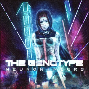 THE GENOTYPE (MEX) – Neuromancers, 2021