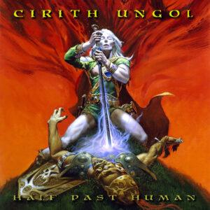 Portada del album Half Past Human de Cirith Ungol